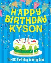 Happy Birthday Kyson - The Big Birthday Activity Book