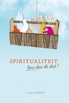 Spiritualiteit, hoe doe ik dat
