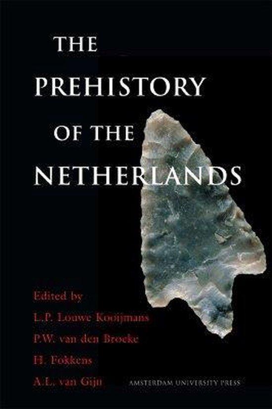 Boek cover The Prehistory of the Netherlands van Louwe Kooijmans (Hardcover)