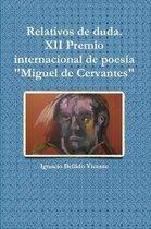 Relativos De Duda.( XII Premio Internacional De Poesia  Miguel De Cervantes