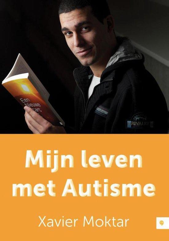 Mijn leven met autisme - Xavier Moktar |