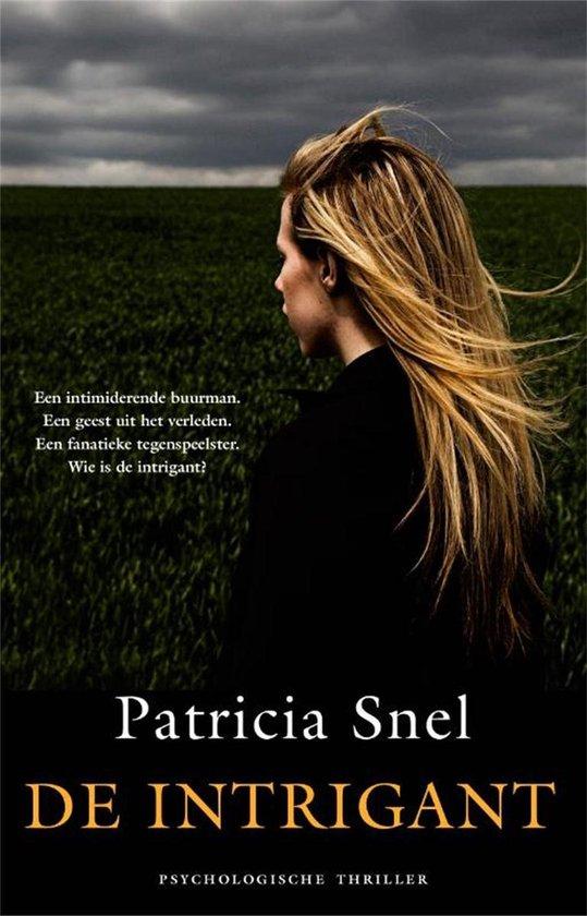 De Intrigant - Patricia Snel pdf epub