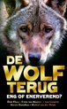 De wolf terug