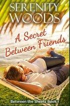 A Secret Between Friends