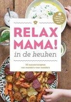 Relax Mama in de keuken