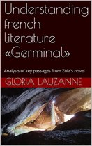 Understanding french literature 'Germinal'