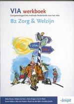 VIA / B2 Zorg & Welzijn / deel Werkboek