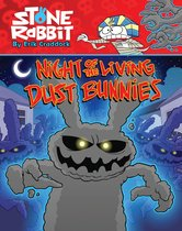 Stone Rabbit #6: Night of the Living Dust Bunnies