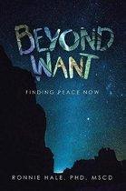 Beyond Want