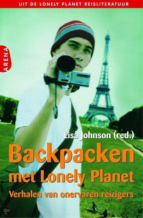 Backpacken Met Lonely Planet - Lisa Johnson |