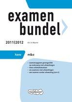 Examenbundel 2011/2012  - HAVO M&O
