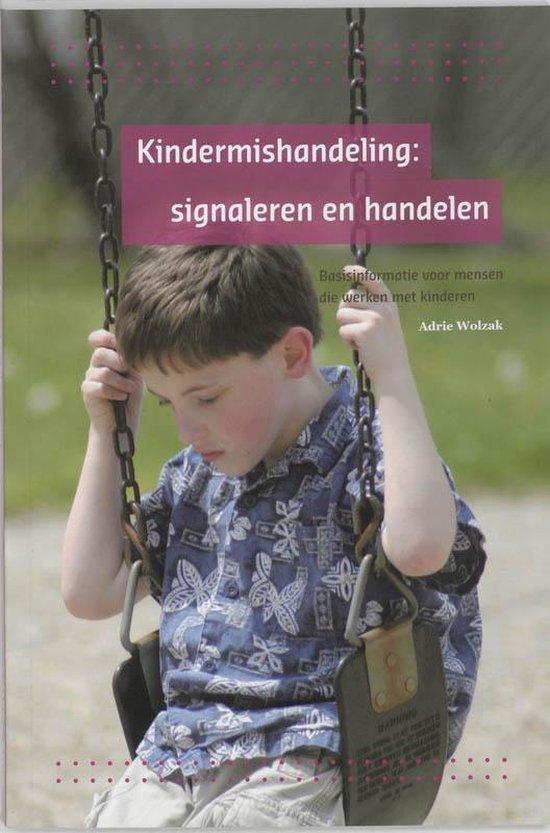 Kindermishandeling - A. Wolzak |