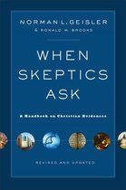 Boek cover When Skeptics Ask van Norman L. Geisler (Paperback)