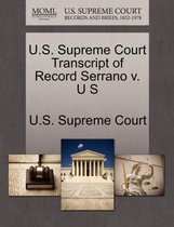 U.S. Supreme Court Transcript of Record Serrano V. U S