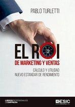 El ROI de marketing y ventas. Cálculo y utilidad nuevo estandar de rendimiento