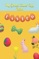 My Golden Easter Egg Book