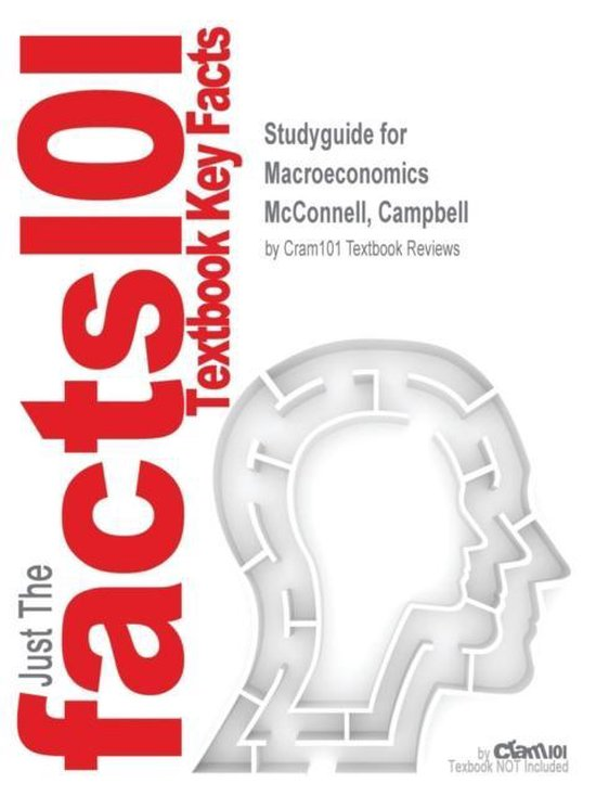 Boek cover Studyguide for Macroeconomics by McConnell, Campbell, ISBN 9781259146312 van Cram101 Textbook Reviews