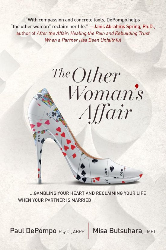 The Other Woman's Affair: Gambling Your Heart and Reclaiming Your Life When Your Partner is Married