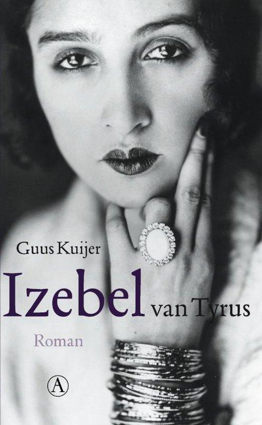Izebel van Tyrus - Guus Kuijer |