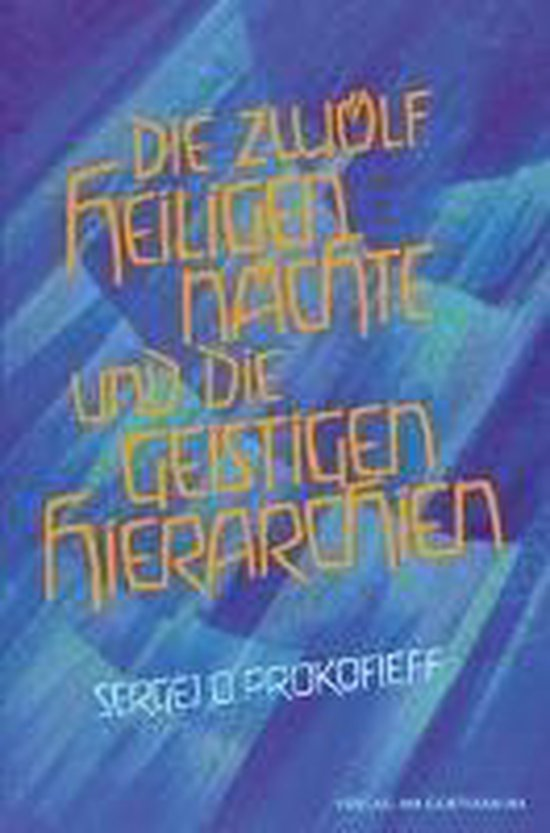 Die zwölf heiligen Nächte und die geistigen Hierarchien