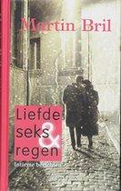 Liefde, seks en regen
