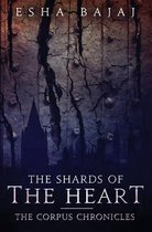 The Shards of the Heart
