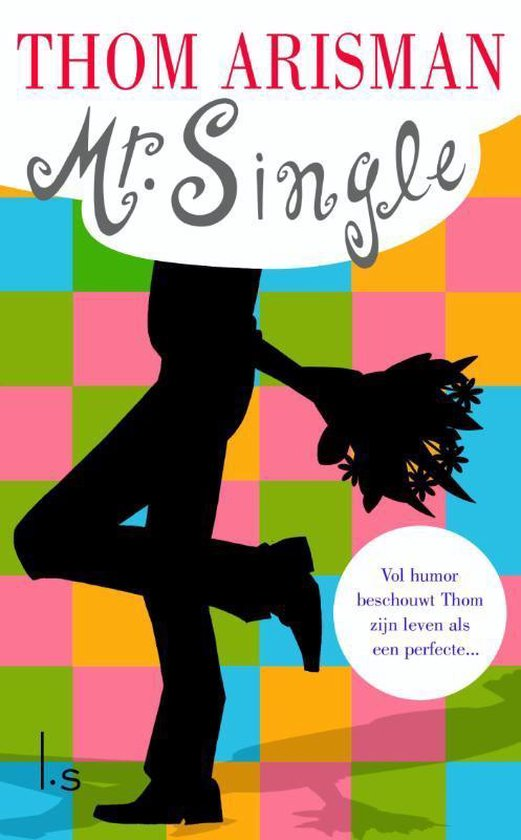Mr. Single - Thom Arisman |