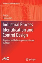 Industrial Process Identification and Control Design