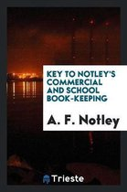 Key to Notley's Commercial and School Book-Keeping