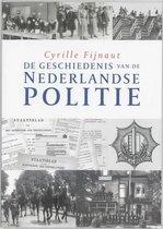 De geschiedenis van de Nederlandse politie