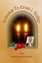 Tributes to Erich J. Goller