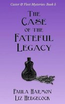 The Case of the Fateful Legacy