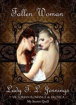 Fallen Woman ~ Victorian Romance and Erotica