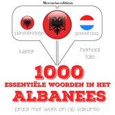 language learning course - 1000 essentiële woorden in het Albanees