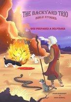 God Prepared A Deliverer
