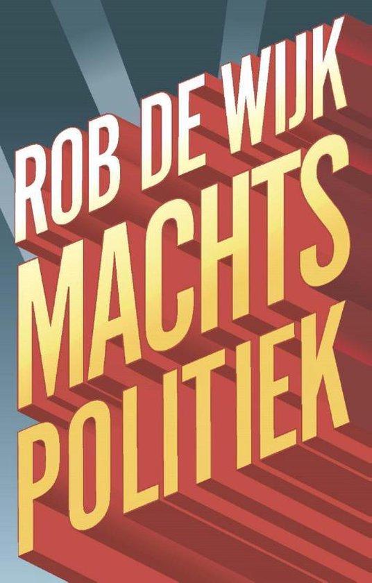 Boek cover Elementaire Deeltjes - Machtspolitiek van Rob de Wijk (Paperback)