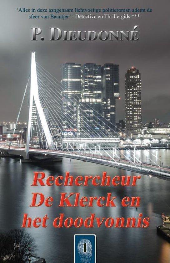 De Klerck 1 - Rechercheur De Klerck en het doodvonnis - P. Dieudonné pdf epub
