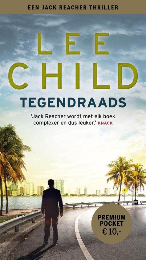 Boek cover Tegendraads van Lee Child (Paperback)