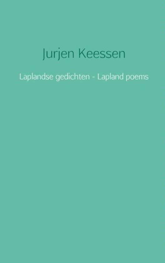 Laplandse gedichten - Lapland poems - Jurjen Keessen |