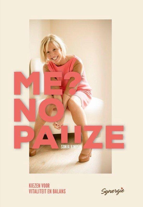 Me? no pauze - Sonja Kimpen | Fthsonline.com
