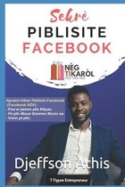 Sekre Piblisite Facebook (French Edition)n