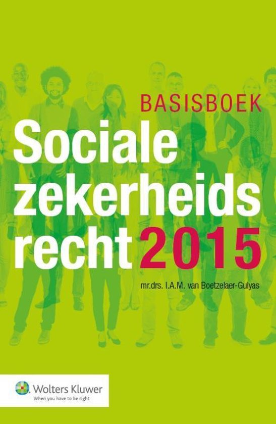 Basisboek Socialezekerheidsrecht 2015 - I.A.M. van Boetzalaer-Gulyas pdf epub