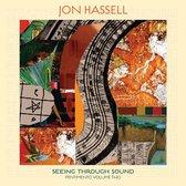 Seeing Through Sound (Pentimento Volume Two)