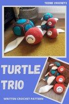Trio Of Turtles: Written Crochet Pattern