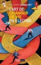 L'art de changer de vie en 5 leçons