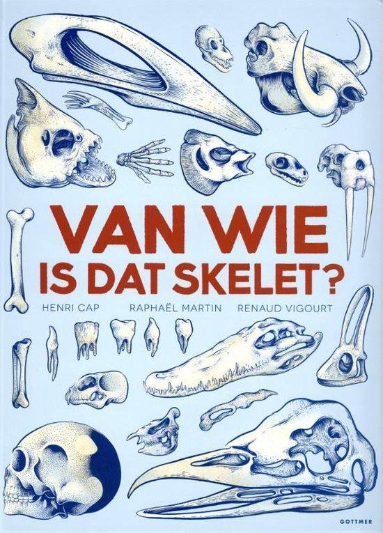 Van wie is dat skelet? - Henri Cap