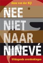 Nee, niet naar Ninevé