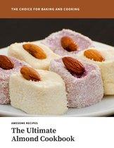 The Ultimate Almond Cookbook