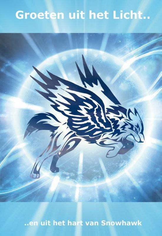 Groeten uit het Licht - Snowhawk |