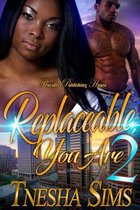 Replaceable You Are 2